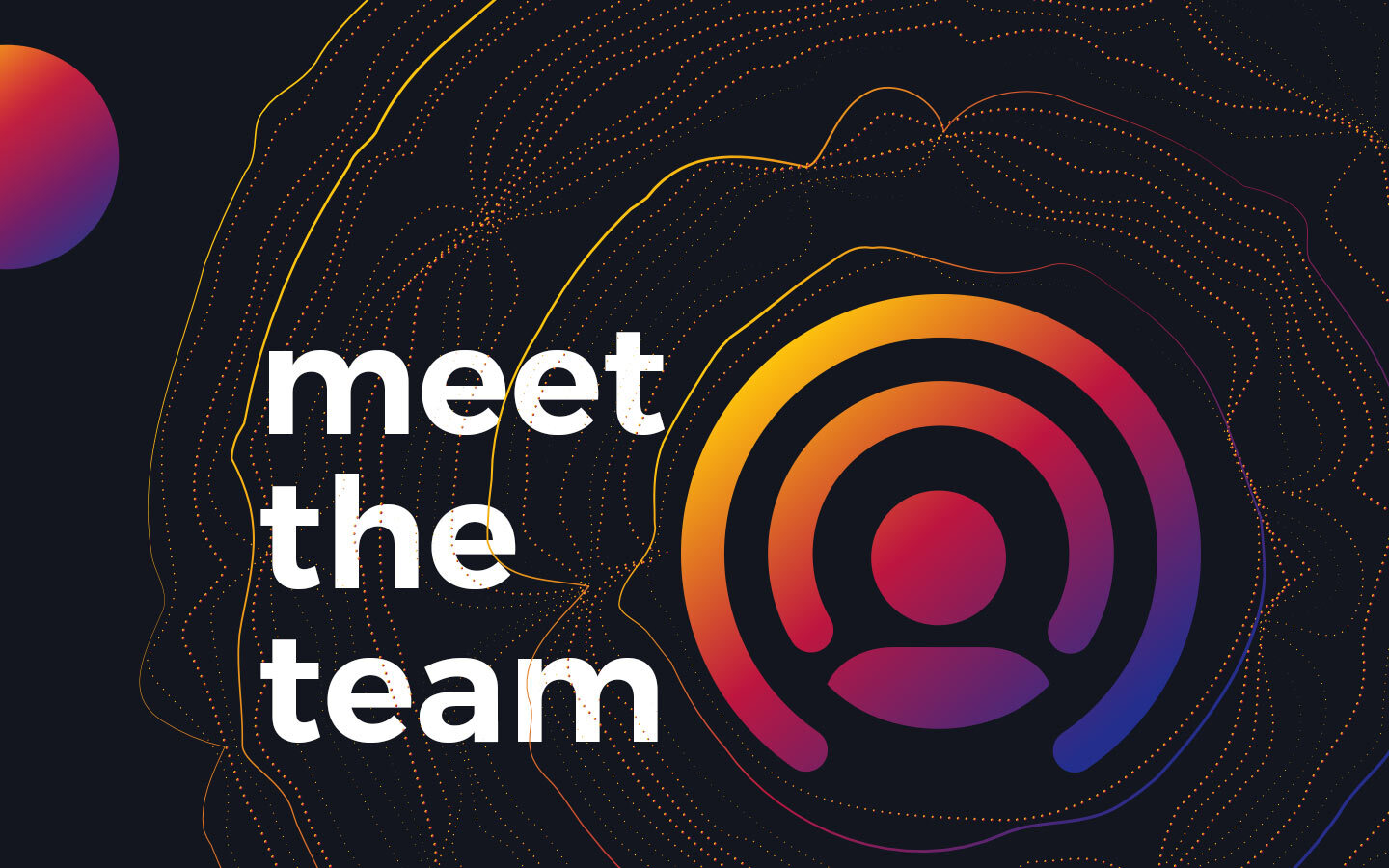 Get to Know Our Team – Part One